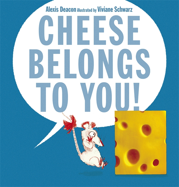 Cheese Belongs To You